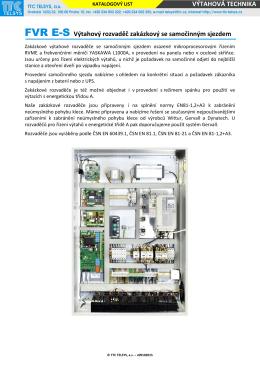 VÝTAHOVÁ TECHNIKA FVR E-S Výtahový rozvaděč zakázkový se