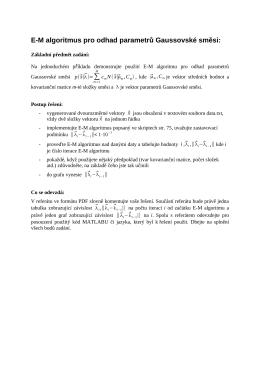 E-M algoritmus pro odhad parametrů Gaussovské směsi: