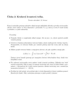 Úloha 2: Kruhová kvantová tečka.