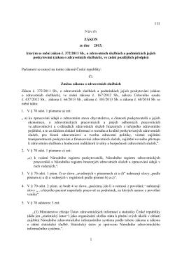 III Návrh ZÁKON ze dne 2015, kterým se mění zákon č. 372