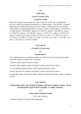 1 343 VYHLÁŠKA ze dne 19. prosince 2014 o registraci vozidel