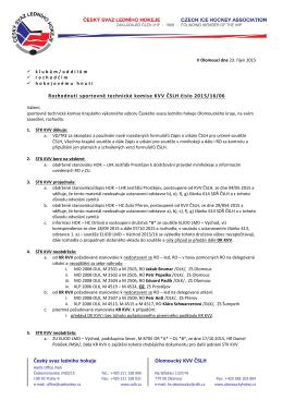 Rozhodnutí sportovně technické komise KVV ČSLH číslo 2015/16/06
