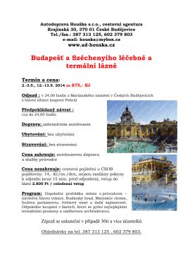 Budapešť a Széchenyiho léčebné a termální lázně 2014