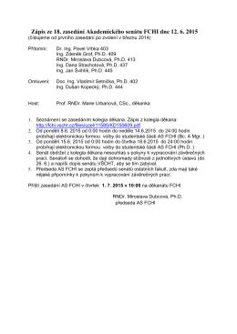 Zápis ze 18. zasedání Akademického senátu FCHI dne 12. 6. 2015