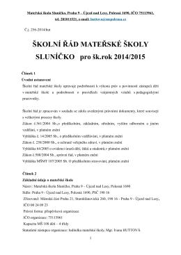 ŠKOLNÍ ŘÁD MATEŘSKÉ ŠKOLY SLUNÍČKO pro šk.rok 2014/2015