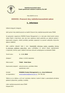 XXXVIII. Pracovní dny radiofarmaceutické sekce I. informace