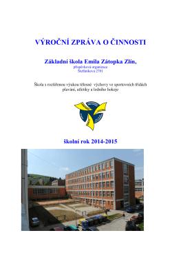 VÝROČNÍ ZPRÁVA O ČINNOSTI - Základní škola Emila Zátopka, Zlín