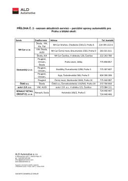 PŘÍLOHA Č. 2 - seznam aktuálních servisů – parciální opravy