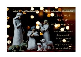 Vánoční koledování s živou lidovou muzikou 29.12. 2015 Od 14:00