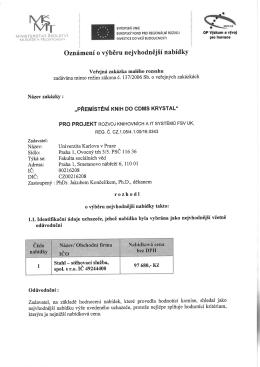 Sídlo: Praha 1, ovocný trh3l5. PSČ 116 36 IČ: