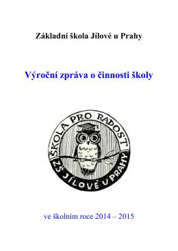 Výroční zpráva o činnosti školy ve školním roce 2014