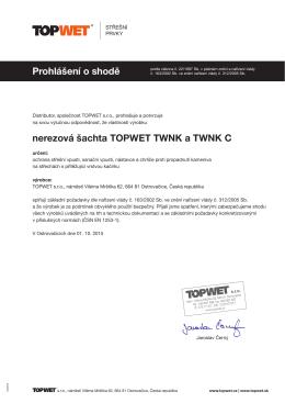 Prohlášení o shodě nerezová šachta TOPWET TWNK a TWNK C