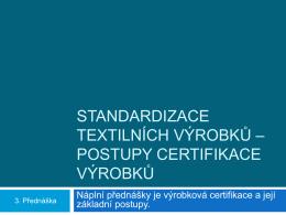 3.Př.Postupy certifikace výrobků