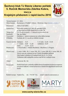 Šachový klub TJ Slavia Liberec pořádá 5. Ročník