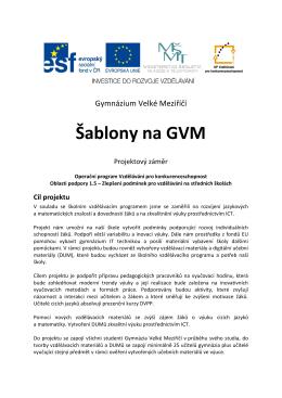 Projektový záměr - Šablony na GVM