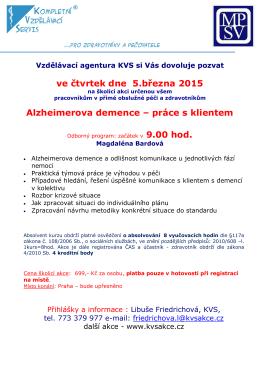 ve čtvrtek dne 5.března 2015 Alzheimerova demence – práce s