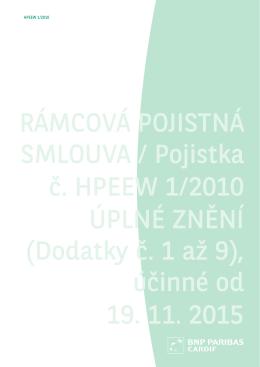 RÁMCOVÁ POJISTNÁ SMLOUVA / Pojistka č. HPEEW 1