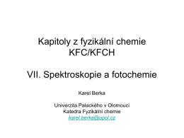 Základy spektroskopických metod a fotochemie. Pojmy absorpce