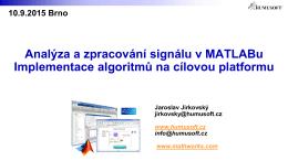 Analýza a zpracování signálu v MATLABu