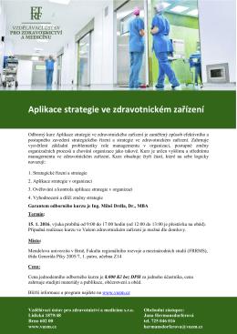 Aplikace strategie ve zdravotnickém zařízení
