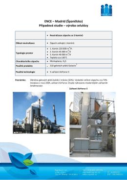 ENCE – Madrid (Španělsko) Případová studie – výroba celulózy