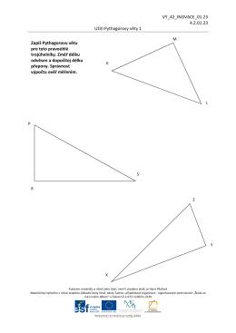 VY_42_INOVACE_01.23 4.2.01.23 Užití Pythagorovy věty 1 Zapiš