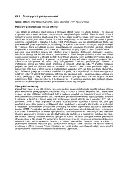 KA 2 Školní psychologické poradenství Garant aktivity : Mgr.Radek