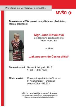 Mgr. Jana Nováková - Moravská vysoká škola Olomouc