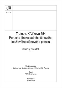 Trutnov, Křižíkova 554 Porucha jihozápadního štítového lodžiového