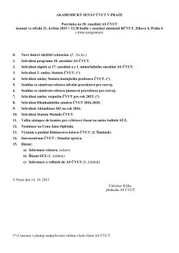 AKADEMICKÝ SENÁT ČVUT V PRAZE Pozvánka na 18. zasedání