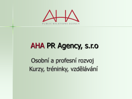 - Agentura AHA