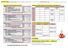 PLATNOST ROZVRHU OD 16.11. 2015 CHYSTÁME