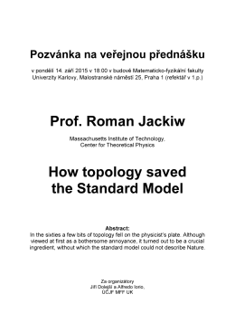 Prof. Roman Jackiw How topology saved the Standard Model