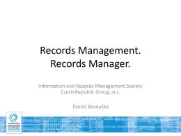 Records Manager: Vysoce kvalifikovaný profesionál
