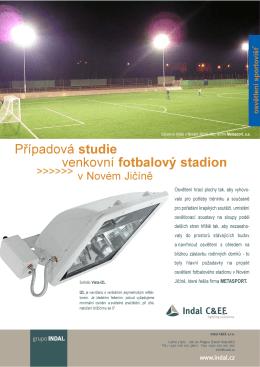 Případová studie venkovní fotbalový stadion