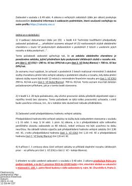 Zadavatel v souladu s § 49 odst. 4 zákona o veřejných - E