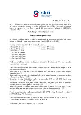 "V Praze dne 26. 10. 2015 SFDI v souladu s ""Pravidly pro"