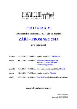 program září – prosinec 2015 - Divadelní soubor J. K. Tyla ve Slatině