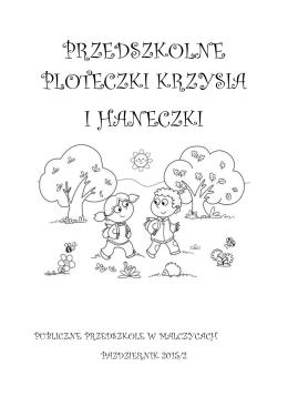 """Gazetka """"PRZEDSZKOLNE PLOTECZKI KRZYSIA I"""