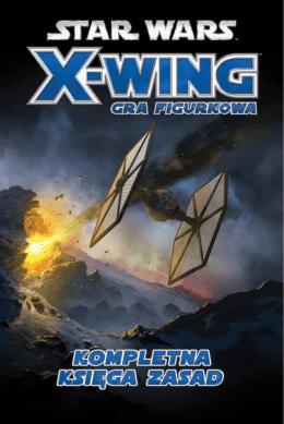 X-wing: Przebudzenie Mocy - Kompletna Księga Zasad