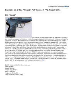 "P83 ""Wanad"", P64 ""Czak"", M 77B, Mauser C96"