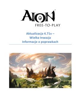 Aktualizacja 4.71v – Wielka Inwazja Informacje - AION Free-to-Play