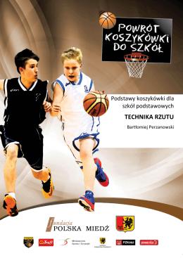 TECHNIKA RZUTU - Powrót koszykówki do szkół