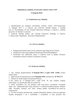 """Regulamin gry miejskiej """"Przestrzenie wolności. Łuków 1918"""" 11"""