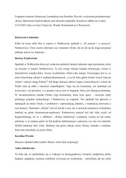 Fragment rozmowy Katarzyny Lemańskiej oraz Karoliny Wycisk z