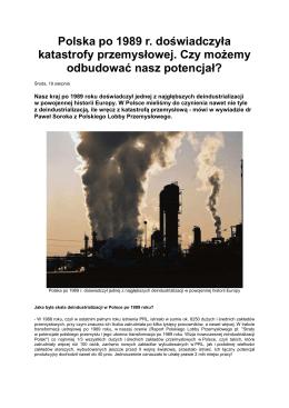 Totalna deindustrializacja Polski po 1989r