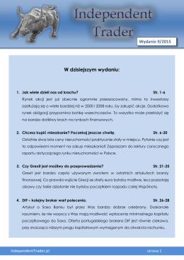 W dzisiejszym wydaniu: - Independent Trader.pl