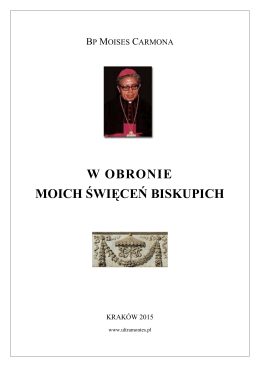 W obronie moich święceń biskupich. Biskup Moises
