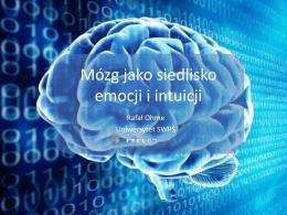 Mózg jako siedlisko emocji i intuicji