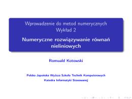 Numeryczne rozwiązywanie równań nieliniowych